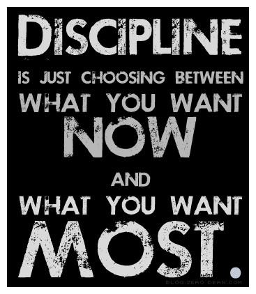 Discipline is a choice we often forget.